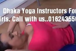 XXX Yoga Instructor XXX Massage for Girls Dhaka
